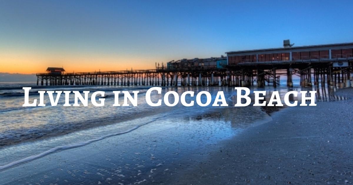 Living in Cocoa Beach